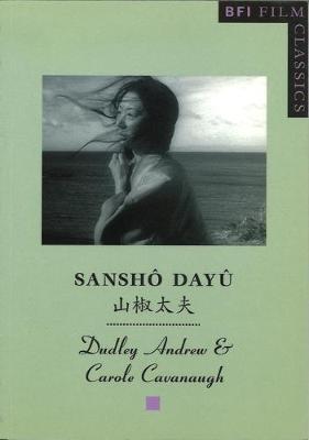 Sansho Dayu (Sansho the Bailiff) by Dudley Andrew