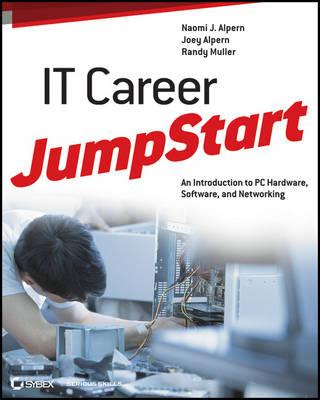 It Career Jumpstart by Naomi J. Alpern