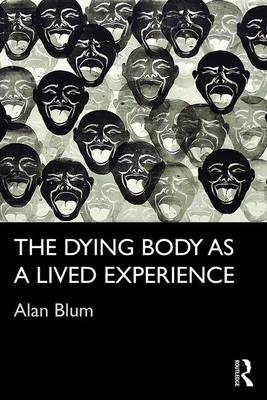 Dying Body as a Lived Experience book