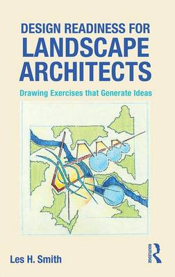 Design Readiness for Landscape Architects by Les H. Smith