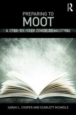 Preparing to Moot by Sarah Cooper