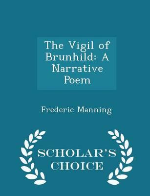Vigil of Brunhild by Frederic Manning