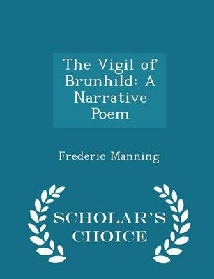 The Vigil of Brunhild by Frederic Manning