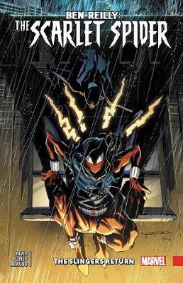 Ben Reilly: Scarlet Spider Vol. 3 - Slingers Return by Peter David