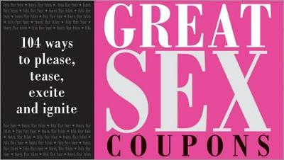 Great Sex Coupons by Sourcebooks Inc