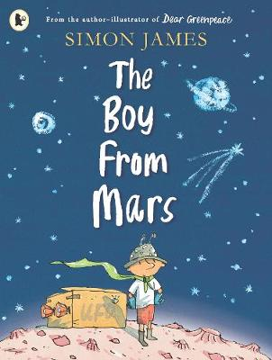The The Boy from Mars by Simon James