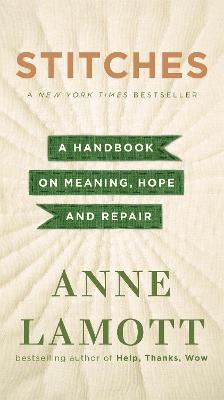 Stitches by Anne Lamott