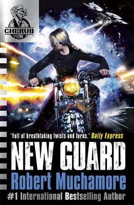 New Guard by Robert Muchamore