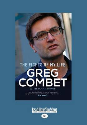 The Fights of My Life by Greg Combet and Mark Davis