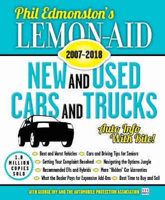 Lemon-Aid New and Used Cars and Trucks 2007-2018 by Phil Edmonston