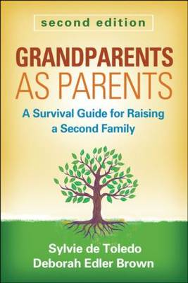 Grandparents as Parents, Second Edition by Sylvie De Toledo