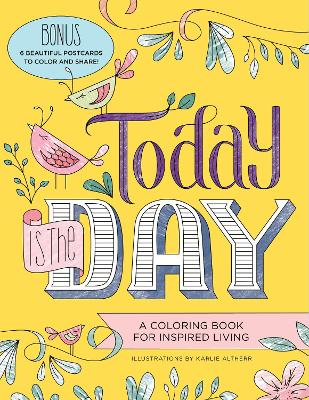 Today Is the Day Coloring Book book