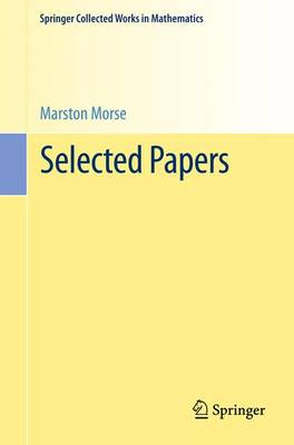 Selected Papers by Marston Morse