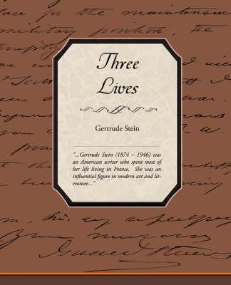 Three Lives by Stein Gertrude