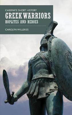 Greek Warriors by Carolyn Willekes