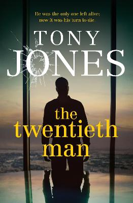 The Twentieth Man by Tony Jones