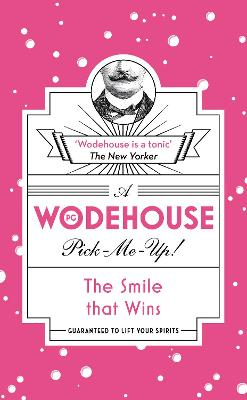The Smile that Wins by P. G. Wodehouse
