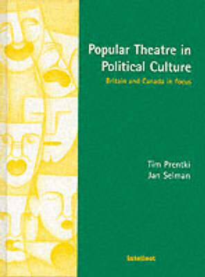Popular Theatre in Political Culture by Tim Prentki