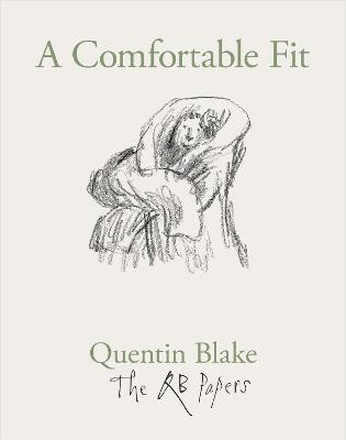 A Comfortable Fit by Quentin Blake