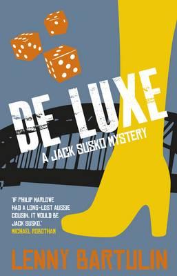 De Luxe: A Jack Susko Mystery by Lenny Bartulin