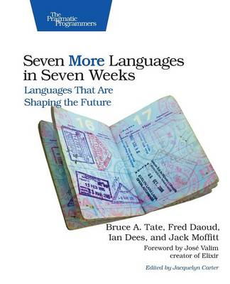 Seven More Languages in Seven Weeks by Bruce Tate