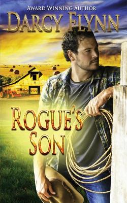 Rogue's Son by Darcy Flynn