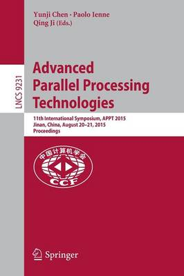 Advanced Parallel Processing Technologies by Paolo Ienne