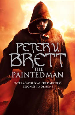 The The Painted Man (The Demon Cycle, Book 1) by Peter V. Brett