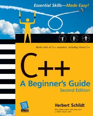 C++: A Beginner's Guide, Second Edition book