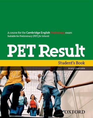 PET Result:: Student's Book by Jenny Quintana
