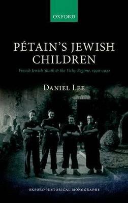 Petain's Jewish Children by Daniel Lee