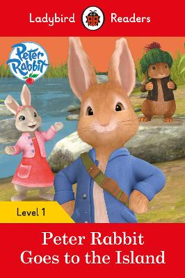Peter Rabbit: Goes to the Island - Ladybird Readers Level 1 book