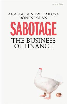 Sabotage: The Business of Finance book