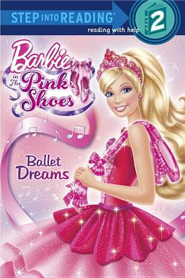 Barbie in the Pink Shoes: Ballet Dreams by Ulkutay Design Group