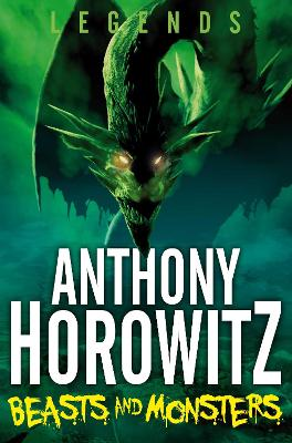 Beasts and Monsters by Anthony Horowitz