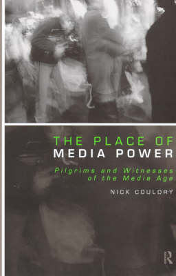 Place of Media Power by Nick Couldry