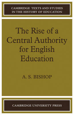 Rise of a Central Authority for English Education book
