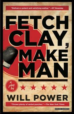 Fetch Clay, Make Man by Will Power