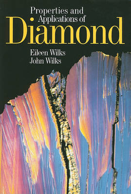 Properties and Applications of Diamond by Eileen Wilks