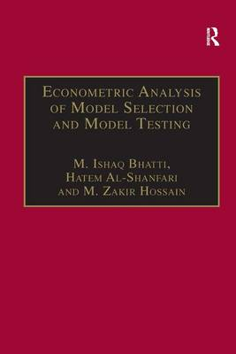 Econometric Analysis of Model Selection and Model Testing book