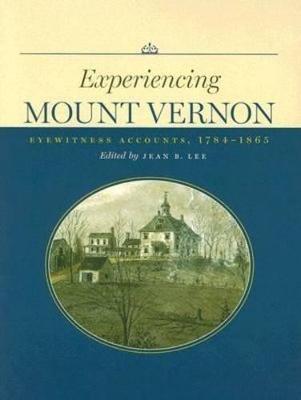 Experiencing Mount Vernon book