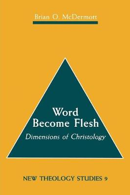 Word Become Flesh by Brian C. McDermott