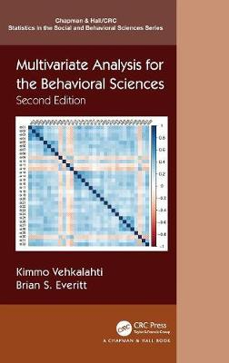 Multivariate Analysis for the Behavioral Sciences, Second Edition by Kimmo Vehkalahti