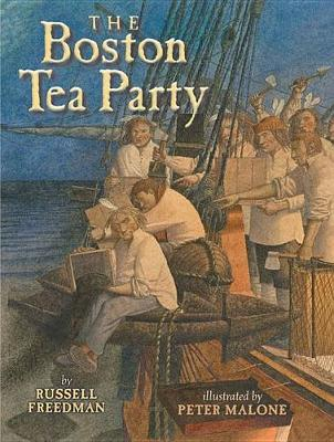 The Boston Tea Party by Freedman Russell