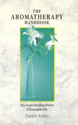 Aromatherapy Handbook book
