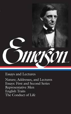 Ralph Waldo Emerson Essays and Lectures book