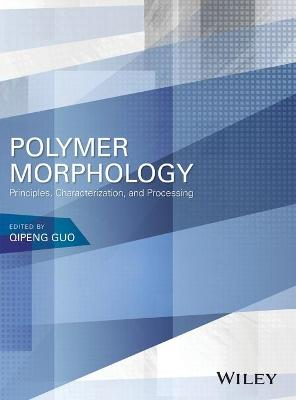 Polymer Morphology by Qipeng Guo
