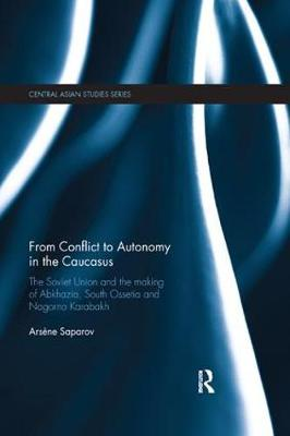 From Conflict to Autonomy in the Caucasus book
