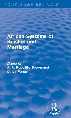 African Systems of Kinship and Marriage book