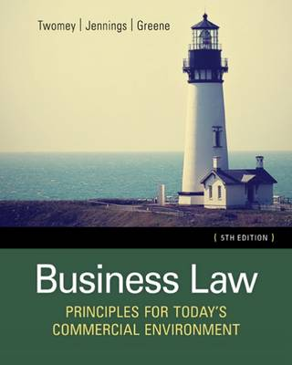 Business Law: Principles for Today's Commercial Environment by David Twomey